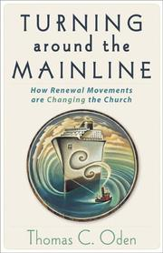 Cover of: Turning around the mainline: how renewal movements are changing the church