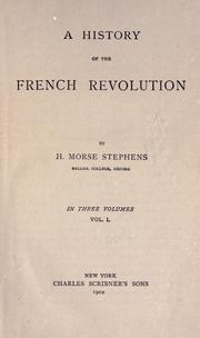 A history of the French Revolution by Henry Morse Stephens