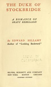 Cover of: The Duke of Stockbridge: a romance of Shay's rebellion