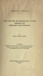 Cover of: The nature background in the dramas of Gerhart Hauptmann