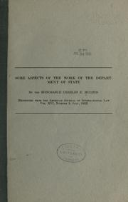 Cover of: Some aspects of the work of the Department of State