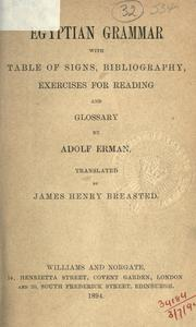 Cover of: Egyptian grammar: with table of signs, bibliography, exercises for reading and glossary