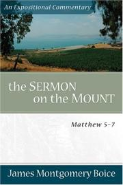 The Sermon on the Mount by James Montgomery Boice