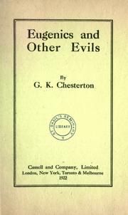 Cover of: Eugenics and other evils: an argument against the scientifically organized state