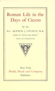 Cover of: Roman life in the days of Cicero: sketches drawn from his letters and speeches
