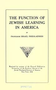 Cover of: The function of Jewish learning in America | Israel Friedlaender