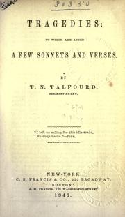 Cover of: Tragedies: to which are added a few sonnets and verses
