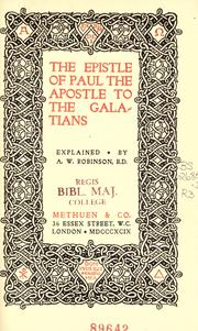Cover of: The Epistle of Paul the Apostle to the Galatians | Arthur William Robinson
