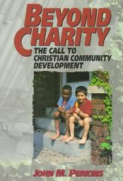 Cover of: Beyond charity | Perkins, John