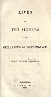 Cover of: Lives of the signers of the Declaration of Independence by Charles A. Goodrich