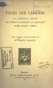Cover of: Tales and legends of national origin of widley current in England from early times