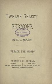 Cover of: Twelve select sermons