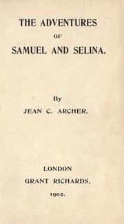 Cover of: The adventures of Samuel and Selina | Jean C. Archer