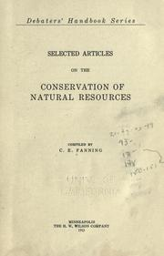 Cover of: Selected articles on the conservation of natural resources | Fanning, C. E.