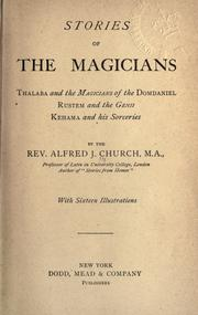 Cover of: Stories of the magicians: Thalaba and the magicians of the Domdaniel, Rustem and the genii, Kehama and his sorceries