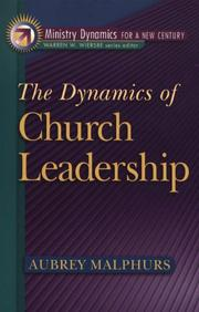 Cover of: The dynamics of church leadership