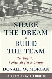 Cover of: Share the Dream, Build the Team
