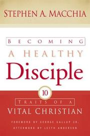 Becoming a healthy disciple