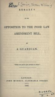 Cover of: Remarks on the opposition to the Poor Law Amendment Bill
