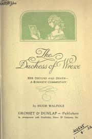 Cover of: The Duchess of Wrexe, her decline and death: a romantic commentary