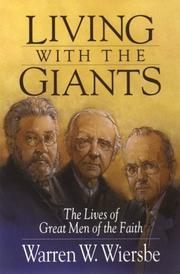 Cover of: Living With the Giants: The Lives of Great Men of the Faith