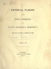 Cover of: General tables of the Fasti Catholici | Edward Greswell