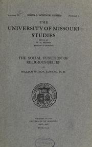 Cover of: The social function of religious belief: by William Wilson Elwang