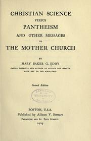 Cover of: Christian science versus pantheism: and other messages to the Mother Church