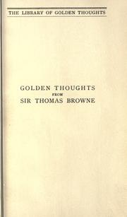 Cover of: Golden thoughts from Sir Thomas Browne