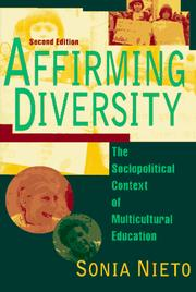 Cover of: Affirming diversity: the sociopolitical context of multicultural education