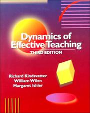 Cover of: The dynamics of effective teaching