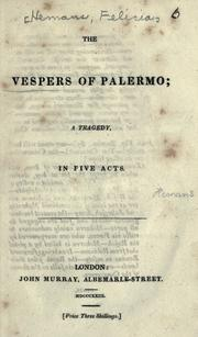 The vespers of Palermo by Felicia Dorothea Browne Hemans, Hemans Mrs