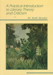 Cover of: A practical introduction to literary theory and criticism