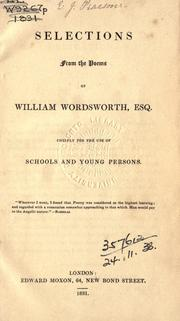 Cover of: Selections from the poems of William Wordsworth: Chiefly for the use of schools and young persons: Edited by Joseph Hine.