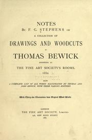 Cover of: Notes by F.G. Stephens on a collection of drawings and woodcuts by Thomas Bewick