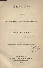 Cover of: Eliana: being the hitherto uncollected writings of Charles Lamb.