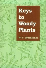 Cover of: Keys to Woody Plants (Comstock Books) | Walter Conrad Leopold Muenscher