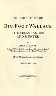 The adventures of Big-foot Wallace by John C. Duval