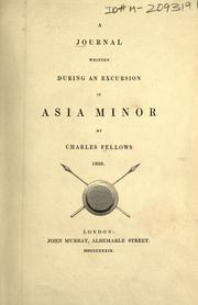 Cover of: A journal written during an excursion in Asia Minor by Charles Fellows, 1838
