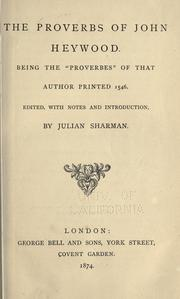 Cover of: The English Proverbs about English, England proverbs of John Heywood