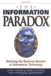 Cover of: The Information Paradox | John Thorp, Fujitsu Consulting's Center for Strategic Leadership