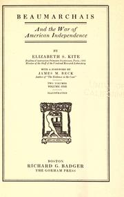 Beaumarchais and the war of American independence by Kite, Elizabeth Sarah