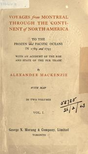 Voyages from Montreal by Sir Alexander Mackenzie