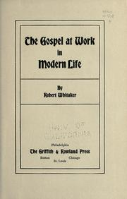 Cover of: The gospel at work in modern life