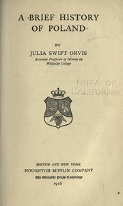 A brief history of Poland by Julia Swift Orvis