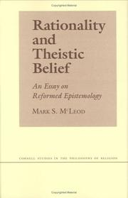 Cover of: Rationality and theistic belief | Mark S. McLeod