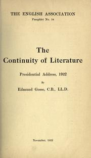 Cover of: The continuity of literature, presidential addresses, 1922