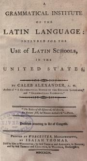 Cover of: A grammatical institute of the Latin language