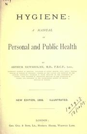 Cover of: Hygiene: a manual of personal and public health.