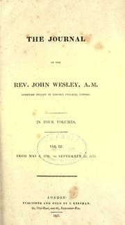The journal of the Rev. John Wesley by John Wesley
